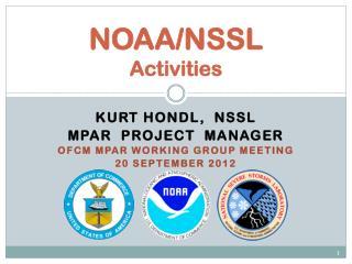 NOAA/NSSL Activities