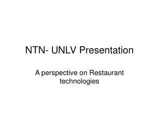 NTN- UNLV Presentation