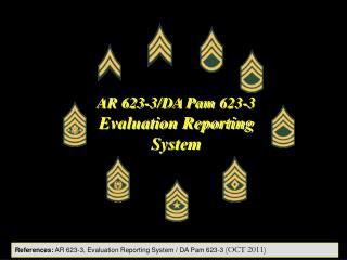 AR 623-3/DA Pam 623-3 Evaluation Reporting System