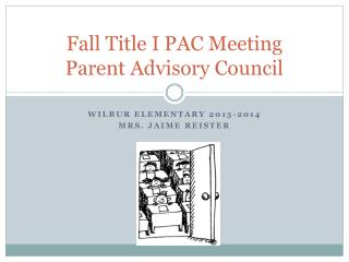 Fall Title I PAC Meeting Parent Advisory Council