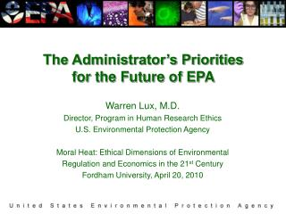 The Administrator's Priorities for the Future of EPA