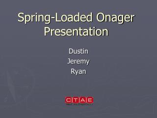 Spring-Loaded Onager  Presentation
