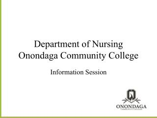 Department of Nursing Onondaga Community College