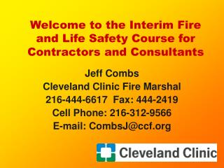 Welcome to the Interim Fire and Life Safety Course for Contractors and Consultants