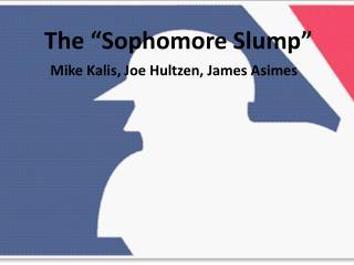 "The ""Sophomore Slump"""