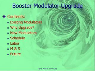 Booster Modulator Upgrade