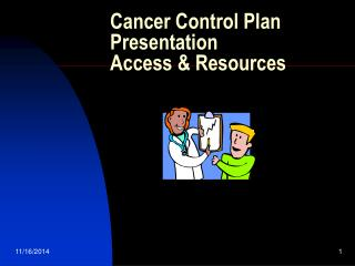 Cancer Control Plan Presentation Access & Resources
