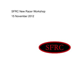 SFRC New Racer Workshop 15 November 2012