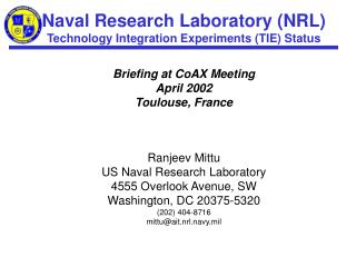 Ranjeev Mittu US Naval Research Laboratory 4555 Overlook Avenue, SW Washington, DC 20375-5320