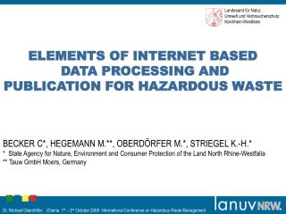 ELEMENTS OF INTERNET BASED  DATA PROCESSING AND  PUBLICATION FOR HAZARDOUS WASTE