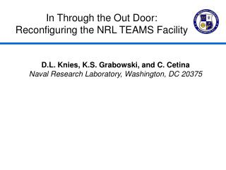 In Through the Out Door: Reconfiguring the NRL TEAMS Facility