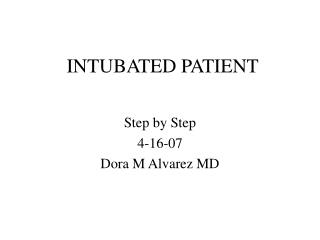 INTUBATED PATIENT