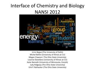 Interface of Chemistry and Biology NANSI 2012