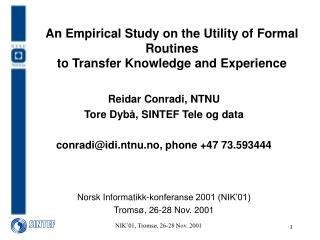 An Empirical Study on the Utility of Formal Routines to Transfer Knowledge and Experience
