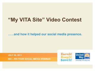 """My VITA Site"" Video Contest … and how it helped our social media presence."