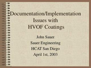 Documentation/Implementation Issues with  HVOF Coatings
