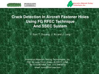 Crack Detection In Aircraft Fastener Holes Using FG RFEC Technique  And SSEC System