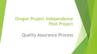 Oregon Project Independence Pilot Project
