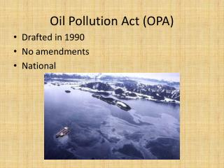 Oil Pollution Act (OPA)