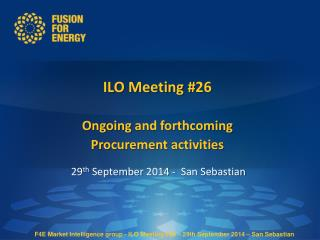 ILO Meeting # 26 Ongoing  and  forthcoming Procurement activities