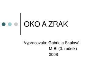 OKO A ZRAK