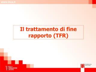 Il trattamento di fine rapporto TFR