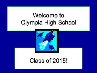 Welcome to  Olympia High School