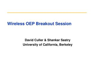 Wireless OEP Breakout Session