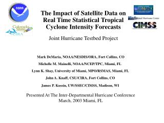 Mark DeMaria, NOAA/NESDIS/ORA, Fort Collins, CO Michelle M. Mainelli, NOAA/NCEP/TPC, Miami, FL �