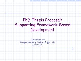 PhD Thesis Proposal: Supporting Framework-Based Development