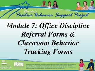 Module 7: Office Discipline Referral Forms & Classroom Behavior Tracking Forms