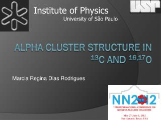 Alpha Cluster Structure in  13 C and  16,17 O