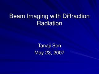 Beam Imaging with Diffraction Radiation