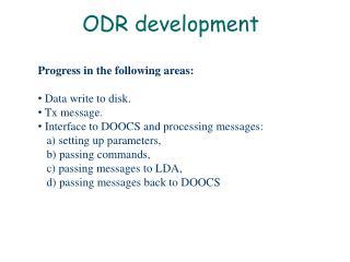 ODR development