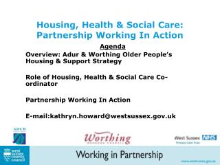 Housing, Health & Social Care: Partnership Working In Action