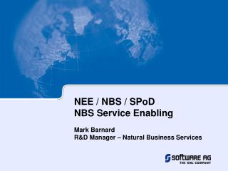 NEE / NBS / SPoD NBS Service Enabling