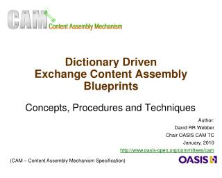 Dictionary Driven  Exchange Content Assembly Blueprints