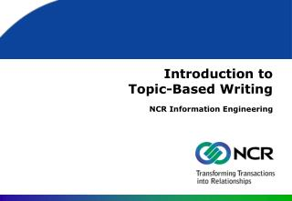 Introduction to  Topic-Based Writing