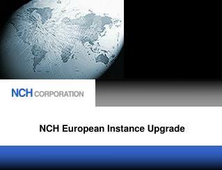 NCH European Instance Upgrade