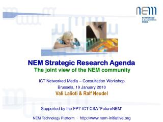NEM Strategic Research Agenda   The joint view of the NEM community