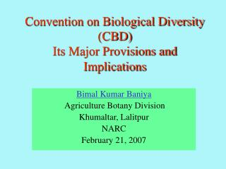 Convention on Biological Diversity CBD Its Major Provisions and Implications