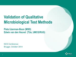 Validation of Qualitative Microbiological Test Methods