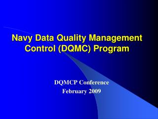 Navy Data Quality Management Control (DQMC) Program