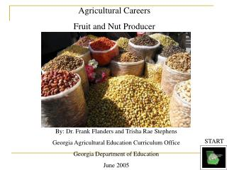 Agricultural Careers Fruit and Nut Producer
