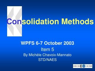 Consolidation Methods