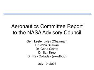 Aeronautics Committee Report  to the NASA Advisory Council