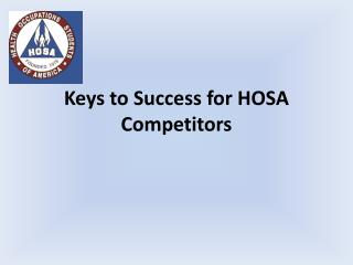 Keys to Success for HOSA Competitors