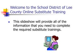 Welcome to the School District of Lee County Online Substitute Training