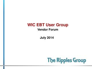 WIC EBT User Group Vendor Forum
