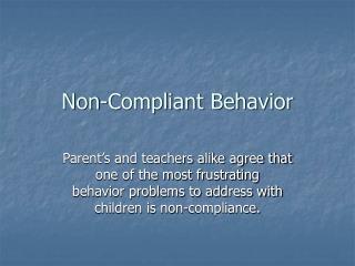 Non-Compliant Behavior